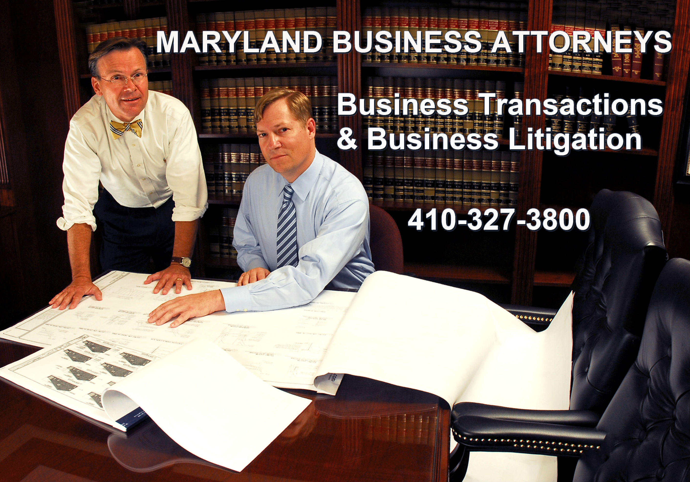 Maryland business attorneys preparing legal businesss transactions and pursuing business litigation